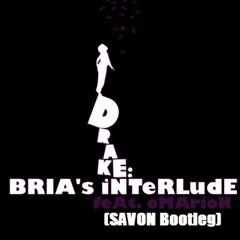 Bria's Interlude (SAVON Bootleg)