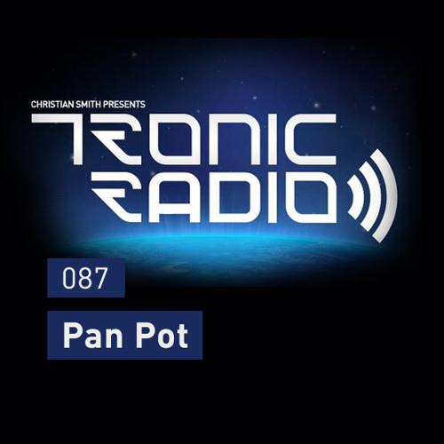 Tronic Podcast 087 with Pan-Pot