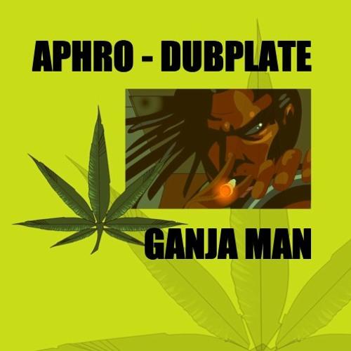 DJ Aphrodite feat. Deadly Hunta - Ganja Man (VIP) (2007)