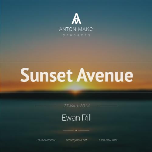 SUNSET AVENUE RADIO SHOW 006 Guest Ewan Rill [ 27.03.14 ] Voiceless