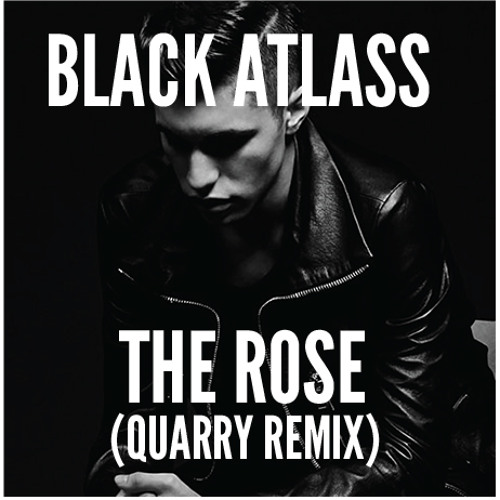Black Atlass - The Rose (QUARRY Remix) | FREE DOWNLOAD