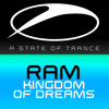 RAM - Kingdom Of Dreams [A State Of Trance Episode 656]