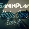San In Play - Mafia Gone Love It (Especial de 100 Mil Inscritos)