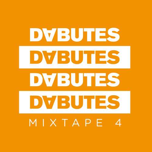DABUTES - MIXTAPE 4