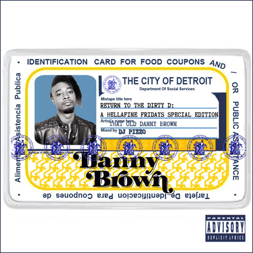 "Danny Brown - ""Return To The Dirty D"" (Mixed By DJ Pizzo)"