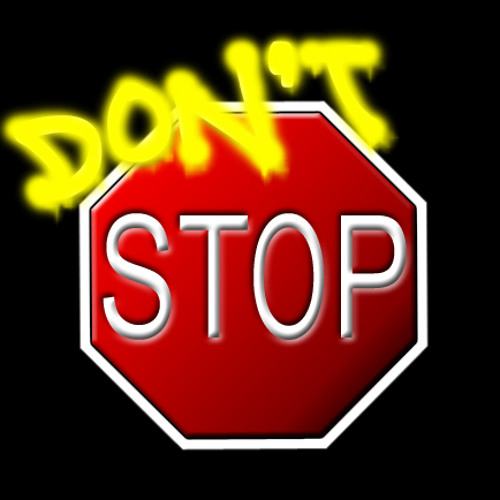 Dont Stop! [FREE DOWNLOAD!]