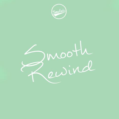 Smelvis - Smooth Rewind