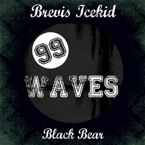 Brevis Icekid - BlackBear (Original Mix)