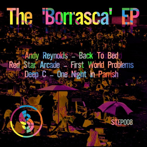 STEP008 : Andy Reynolds - Back To Bed (Original Mix)