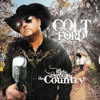 Colt Ford - Twisted