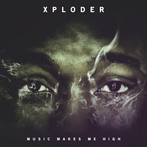 Xploder - Music Makes Me High (Shackles Remix)