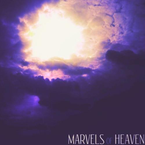 Marvels of Heaven (Original Classic) *Free Download*