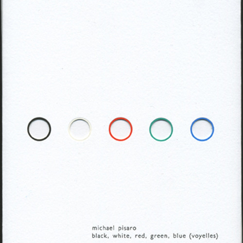 michael pisaro - black, white, red, green, blue (voyelles) (shop excerpts)