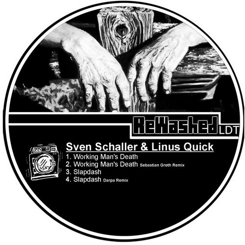 Sven Schaller & Linus Quick - Working Man´s Dead (Sebastian Groth Remix) OUT NOW