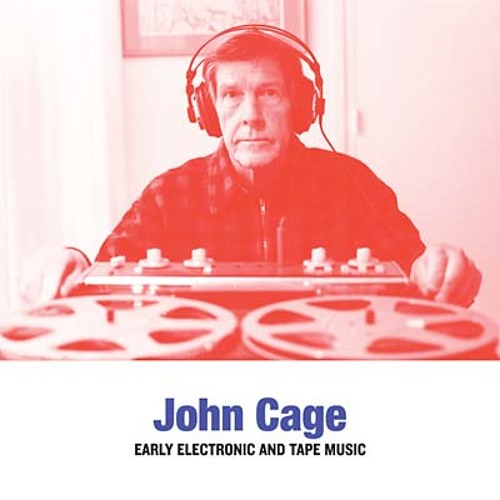 john cage - early electronic and tape music (shop excerpts)