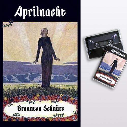 brannten schnüre - aprilnacht (shop excerpts)