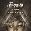 Fu-Gee-La (Mandé Remix)