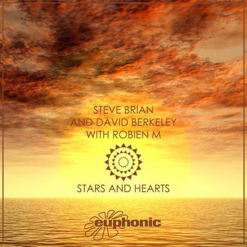 Steve Brian & David Berkeley with Robien M - Stars and Hearts (Club Mix) PREVIEW