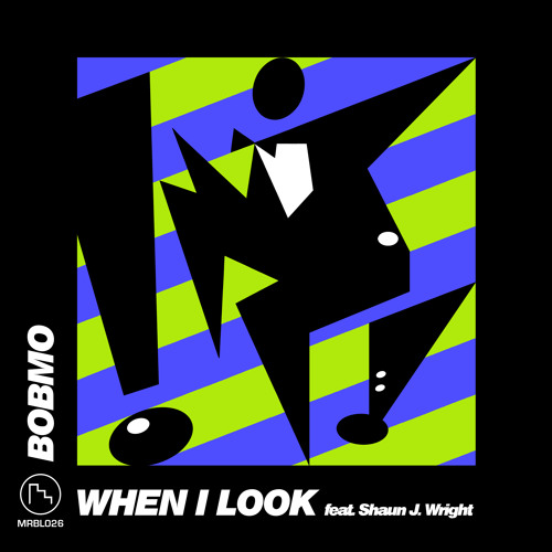 Bobmo - When I Look Feat. Shaun J. Wright