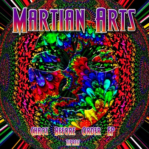 Martian Arts - Chaos Before Order EP