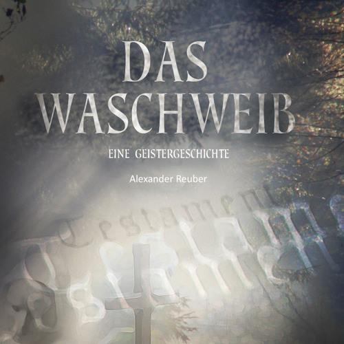 Das Waschweib - Eine Geistergeschichte - DEMO 1 / 2