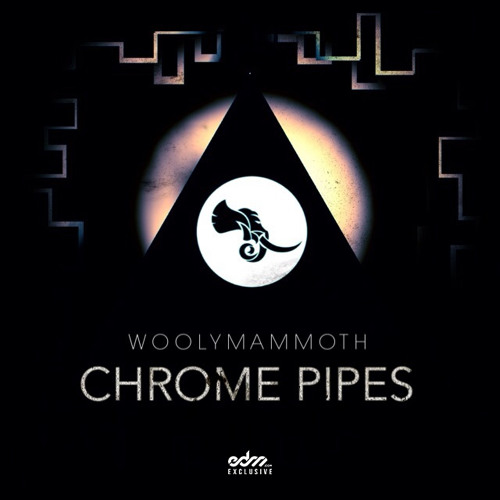 Chrome Pipes by Woolymammoth - EDM.com Exclusive