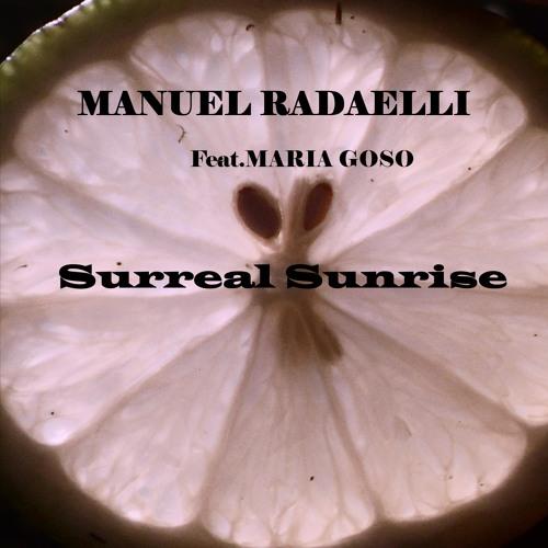 Manuel Radaelli Surreal Sunrise feat.Maria Goso (Original Mix)