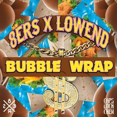 Bubble Wrap by 8Er$ ✖ Lowend