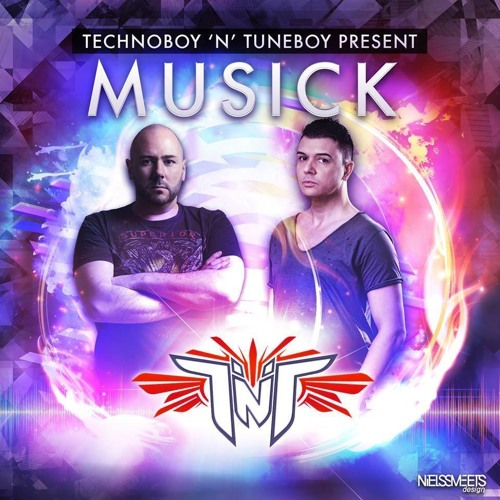 """TNT aka Technoboy 'N Tuneboy """"Musick"""" official preview"""