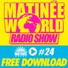#Matinéeworld 24