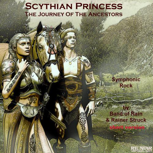 SCYTHIAN PRINCESS Journey Of The Ancestors - ft BAND OF RAIN