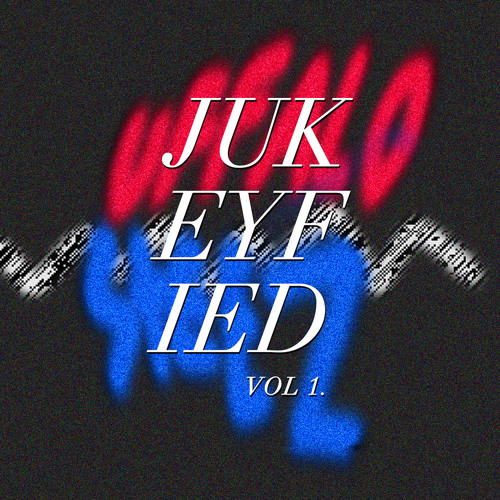 UFFALO STEEZ - Jukeyfied Vol. 1