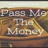 Pass Me The Money B-Melody ft G-Money