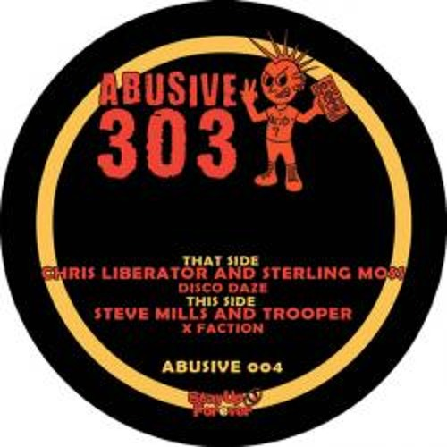 Steve Mills & Trooper - X Faction (Vinyl Now Available On Abusive 303)