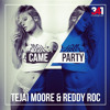 Tejai Moore ft. Reddy Roc - Came 2 Party (prod. By 341MusicGroup) mp3