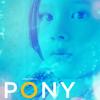 07 Pony's Dead
