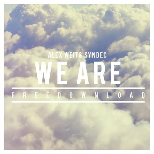 Alex Weit & Syndec - We Are!