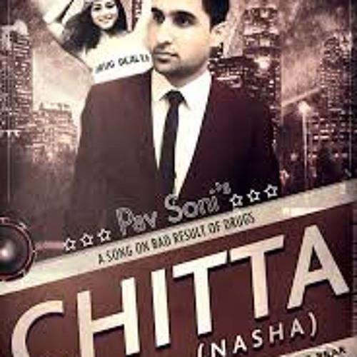 song chitta by pav soni