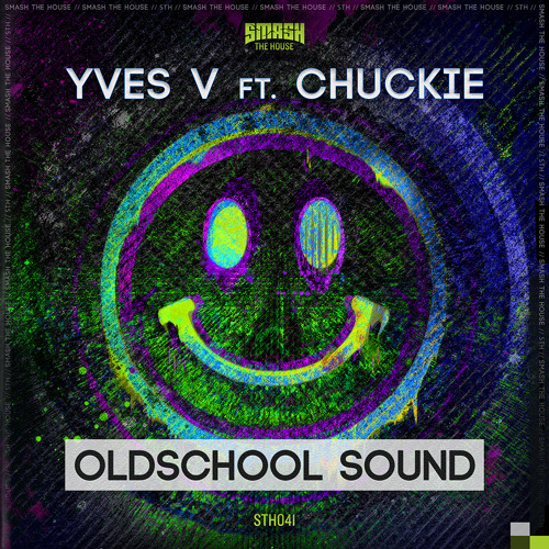 Yves V Ft Chuckie - Oldschool Sound (Played by Dimitri Vegas, Like Mike, Steve Aoki & Laidback Luke)