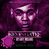Kevin Gates Ft. 2 Chainz-Bet I'm On It [Prod. By Honorable C Note] C&S