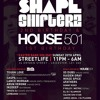SHAPESHIFTERZ 2ND BIRTHDAY HOUSE 501 1ST BIRTHDAY - MIXED BY IN2DEEP & ARUN VERONE