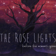 Wait For Yesterday - The Rose Lights