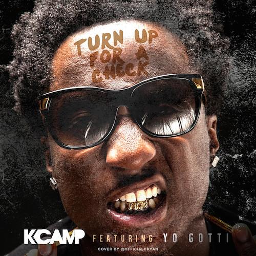 K Camp - Turn Up For A Check (Remix) ft. Yo Gotti (DigitalDripped.com)