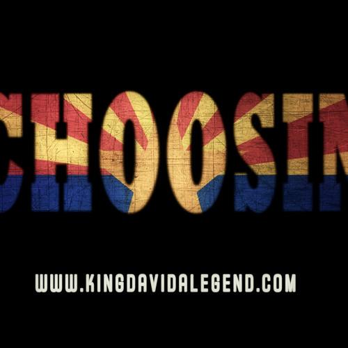 """Choosin"" By KingDavid Alegend"