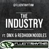 """The Industry Interlude"" DMX ft. RedHookNoodles"
