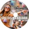 01 - Cd Soltos Na Balada VoL - 2 By Dj Uanderson Ferreira Sua Festa Começa Aqui