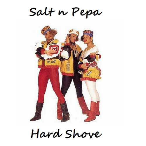 Salt n Pepa Hard Shove  Dj Trouble Ranx  !! ; O ))