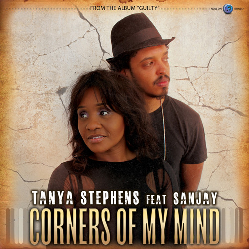 Tanya Stephens feat. Sanjay - Corners Of My Mind [2014]