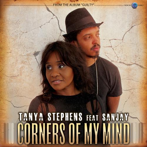 Tanya Stephens feat. Sanjay - Corners Of My Mind [2014]