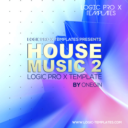 House Music 2 Logic Pro X Template